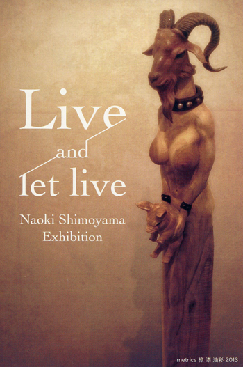 -Live and let live-